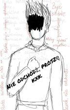 Nie odchodź, proszę... |KxK| by nacpanakruszwilem