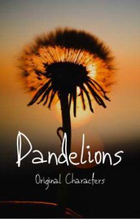 DANDELIONS ~ Original Characters by Ski0ssys