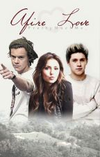 Afire Love - Niall Horan Vs. Harry Styles Completed by PrettyMuchMe_