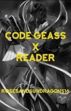 Code Geass x Reader by RosesandSundragons16