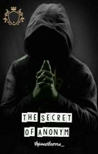 The Secret Of Anonym [On Going] by NyimasNarren_