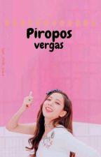 Piropos vergas by Loschinosdelsur777