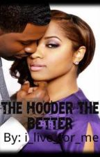The Hooder The Better by i_live_for_me