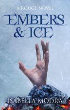 Embers & Ice by IsabellaModra