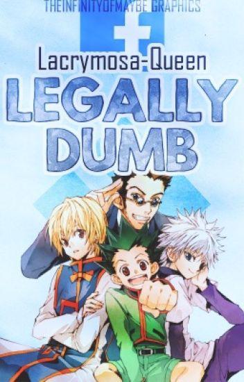 Legally Dumb