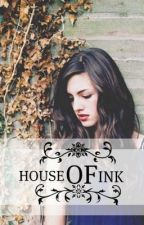 House of Ink by JustAnOlive