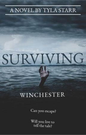 Surviving  Winchester  by TylaStarr