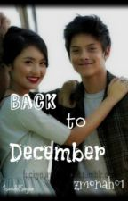 Back To December [KathNiel One-Shot Story] by zmonah01
