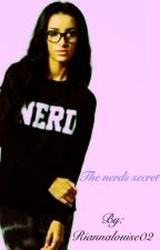 The nerds secret by Riannalouise02