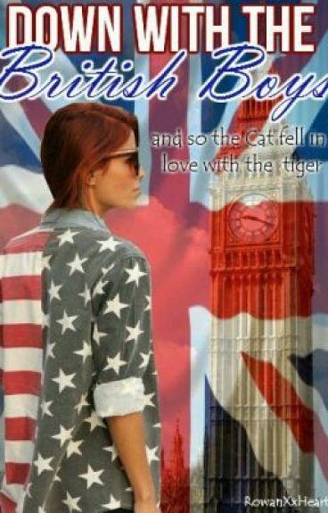 Down With The British Boys by RowanXxHeart