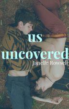 Us Uncovered (Boyxboy) by IAmTheGoddamnWalrus