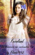 Feenland- Die Heimreise der verbannten Fee *Wird überarbeitet* by Flavia1112