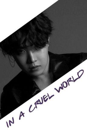 in a cruel world (KH)  by Suga_Jeon