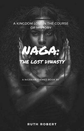 NAGA: the lost dynasty by ruthrobert17