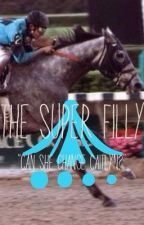 The Super Filly by wavesofbeauty