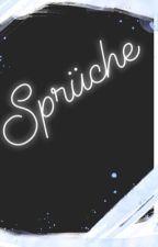 Sprüche  by HurtSoul111