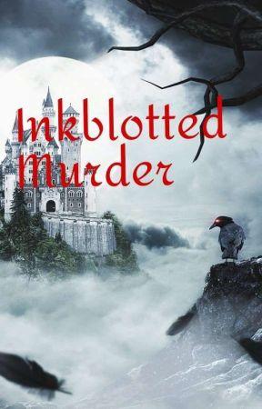 Inkblotted Murder by RushedParaphrase