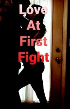 Love at First Fight by DebChapman0