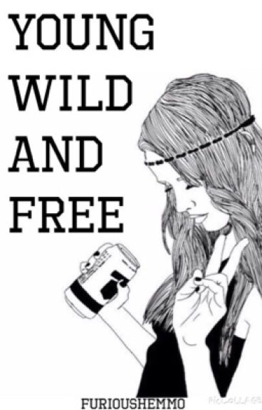 Young wild and free ( 5sos )