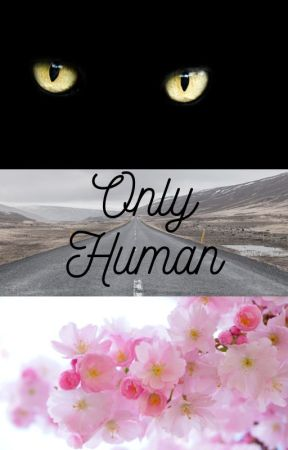 Only Human by Madmargerine
