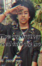 How my brother turned into my lover ( Princeton adoption love story) by 4eva_Jah