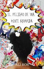 El Peligro De Una Mente Aburrida by Alika_Ros
