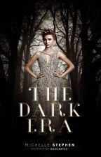 The Dark Era by katastrofe-