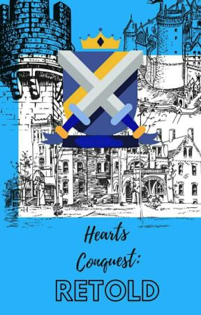 Hearts Conquest: Retold by HeartBaylon