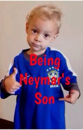 Being Neymar's Son (Sequel to The Soccer player) by kylee00
