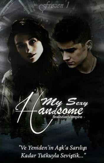 MY SEXY HANDSOME | Z.M (FROZEN 1) #Wattys2016