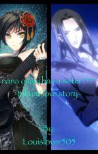 nana osaki has a sister?? -takumi love story- by Louislover505