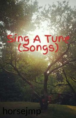 Sing A Tune (Songs)