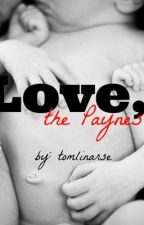 Love, the Paynes by candiedhearts