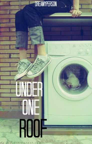 Under One Roof [SOON] by dreamyperson
