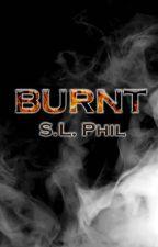BURNT by seanleigh13
