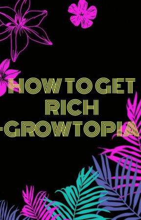 How To Get Rich At Growtopia Farming Wattpad