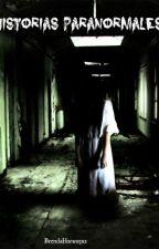 Historias Paranormales. by BrendaHoran13x2