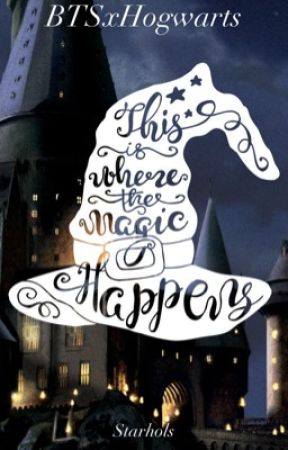 Where The Magic Happens• BTSxHogwarts  by StarHols