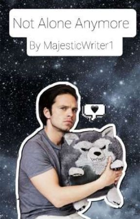 Not Alone Anymore 《Adoped by Sebastian Stan》 by MajesticWriter1