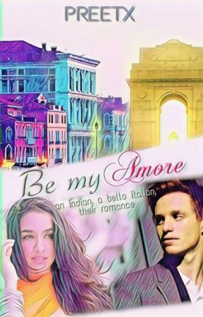Be My Amore by Preetx