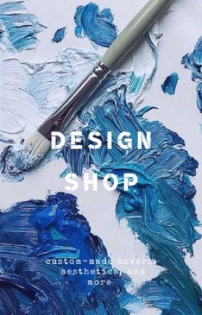Design Shop (OPEN) by ImWeirdSoDealWithIt