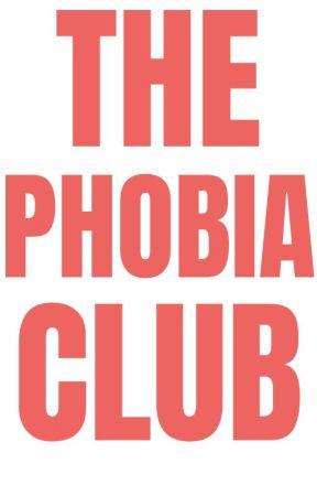 PHOBIA CLUB by DarkarouQueen