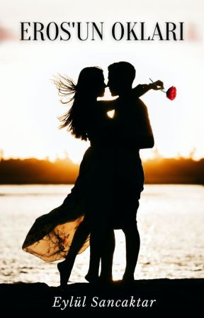 EROS'UN OKLARI (BASILI ESER)- ÖN OKUMA by beasloove