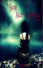 Entre Anjos e Demônios by belizesanchez