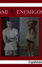 Amienemigos.[Liam y Tu] by Stypalikholinson