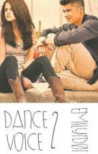Dance voice 2 by emily1D01