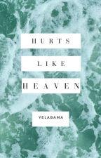 Hurts Like Heaven [muke] by Yelabama