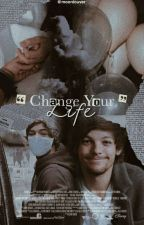 Change your life ❀ Larry (TERMINADA) AU by namelessferr
