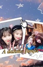 Stay | a dahmo fanfic by kpopbitchie