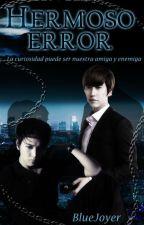Hermoso Error by BlueJoyer